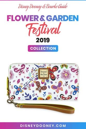 Pin me - Disney Dooney and Bourke Flower and Garden Festival 2019 Collection