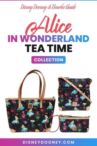 Pin me - Disney Dooney and Bourke Alice in Wonderland Tea Time Collection