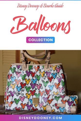 Pin me - Disney Dooney and Bourke Balloons Collection