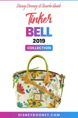 Pin me - Disney Dooney and Bourke Flower and Garden Festival Tinker Bell 2019 Collection