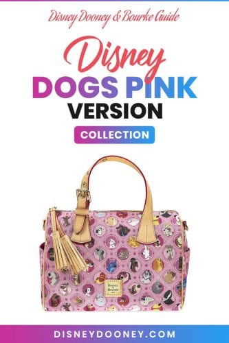 Pin me - Disney Dooney and Bourke Disney Dogs Pink Version Collection