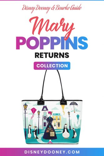 Pin me - Disney Dooney and Bourke Mary Poppins Returns Collection
