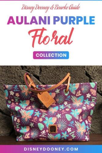 Pin me - Disney Dooney and Bourke Aulani Purple Floral Collection