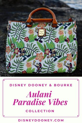 Pin me - Disney Dooney and Bourke Aulani Paradise Vibes Collection