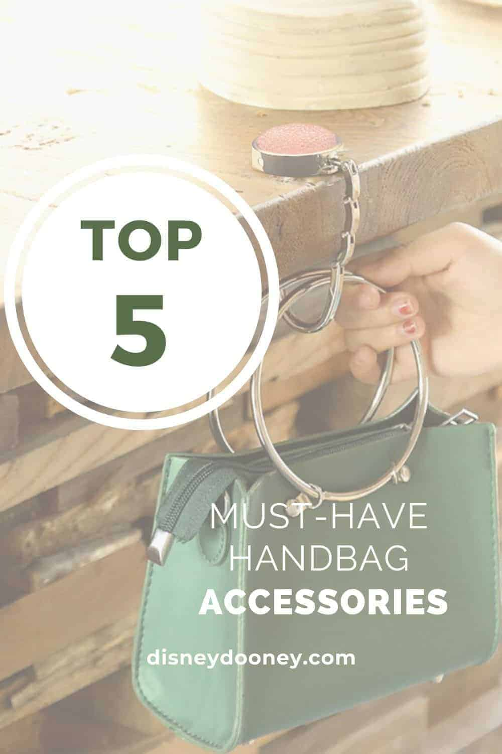 Pin me - Top 5 Must-Have Handbag Accessories