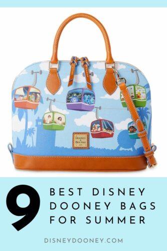 Pin me - 9 Best Summer Disney Dooney Bags