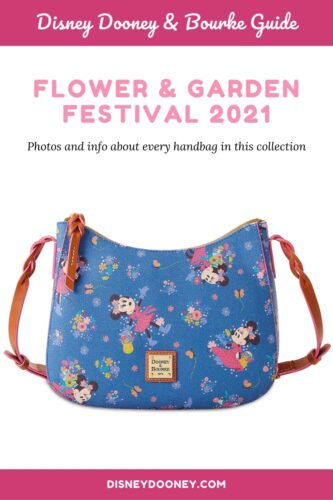 Pin me - Disney Dooney and Bourke Flower and Garden Festival 2021 Collection