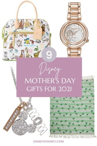 Pin me - 9 Disney Mother's Day Gifts for 2021